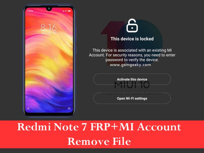 Redmi Note 7 Lavender FRP+Mi Account Tested Remove File