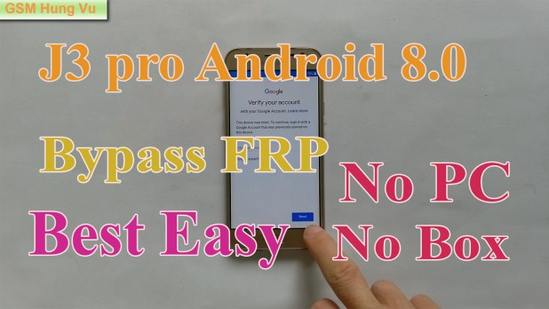 Bypass FRP J3 Pro Android 8 0 by File APK - Mobile Solutions