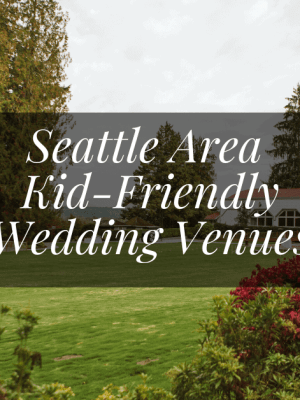 seattle kid friendly wedding venues Seattle and Snohomish Wedding and Engagement Photography by GSquared Weddings Photography