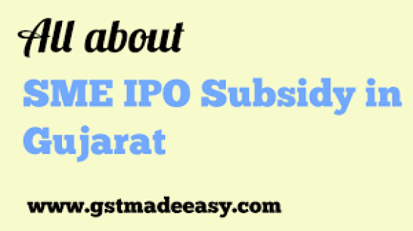 SME IPO Subsidy in Gujarat