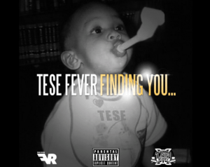 Tese Fever Finding You