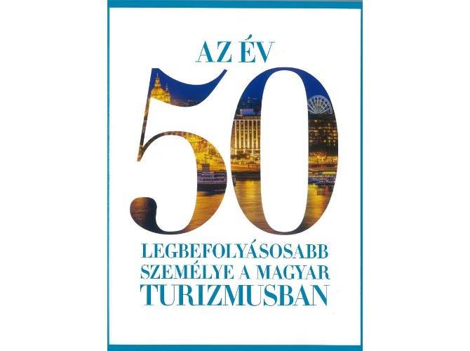 A TOP 50-ből hárman a Magyar Turizmus Zrt-t képviselik