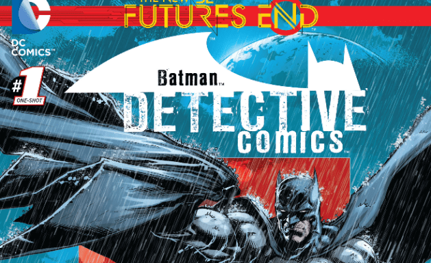 The New 52 Futures End Detective Comics Issue 1 Review