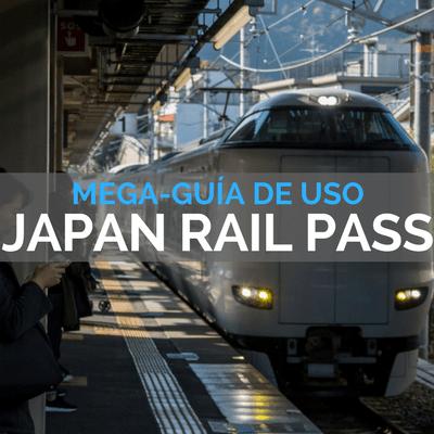 COMPRAR EL JAPAN RAIL PASS VIAJE A JAPÓN