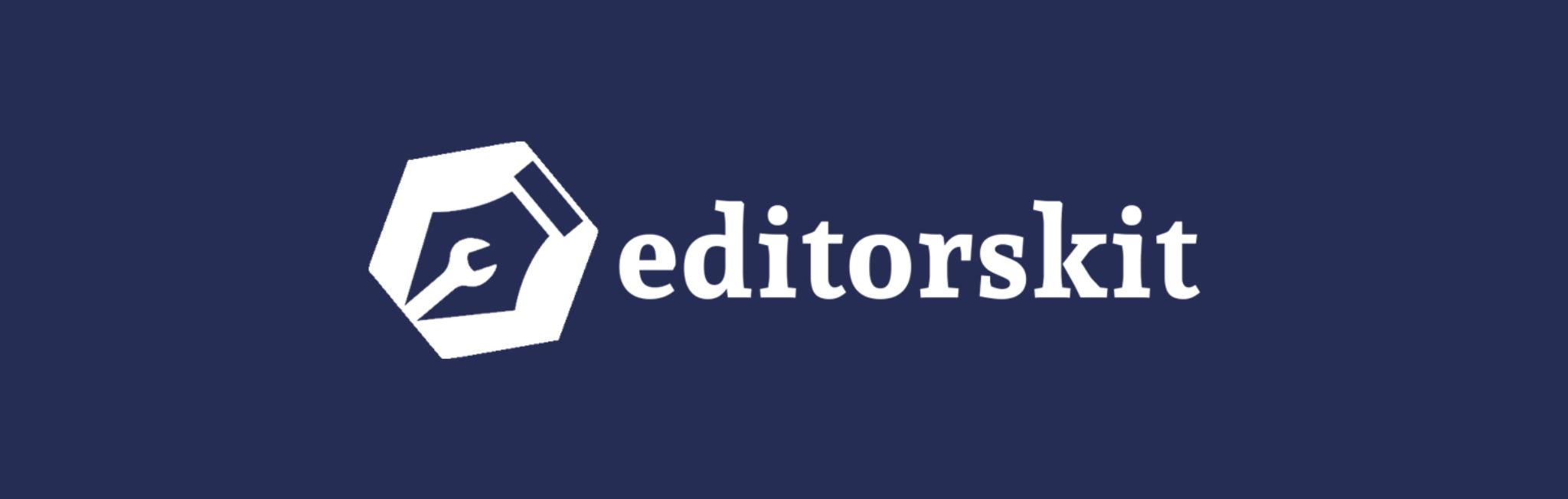 Editors Kit