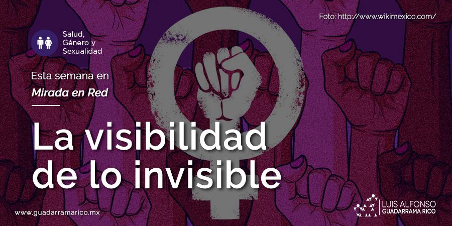 La visibilidad de lo invisible