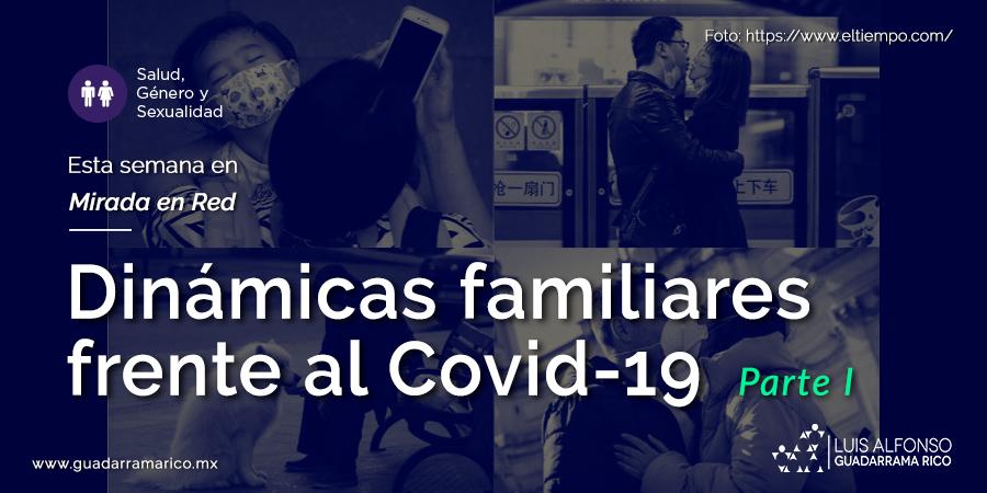 Dinámicas familiares frente al Covid-19 parte1