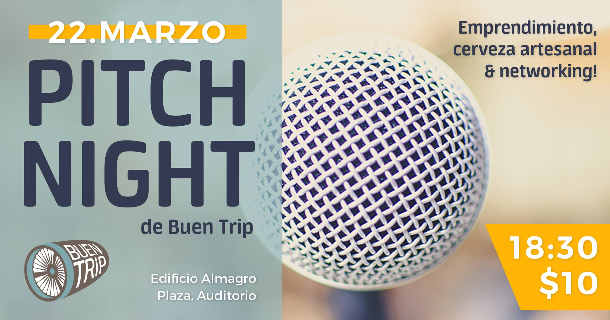 Pitch Night de Bue Trip Marzo 22, 2018