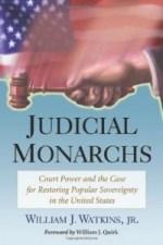 Judicial Monarchs