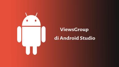 Photo of Views Group dan Kegunaannya di Android Studio