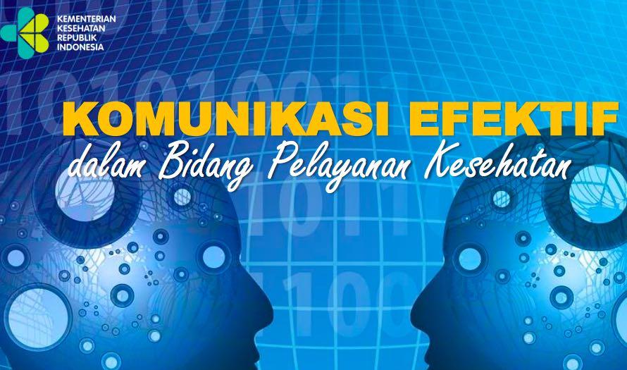 Pentingnya Komunikasi Efektif di Bidang Pelayanan Kesehatan Untuk Keselamatan Pasien