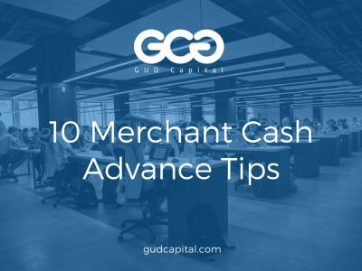 10 Best Merchant Cash Advance Tips: How to Get the Best ...