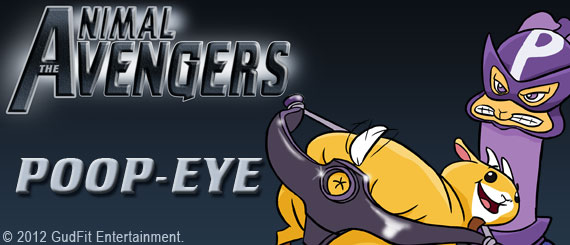 Animal Avengers - Poop-Eye