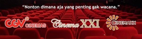 pilihan bioskop di indonesia