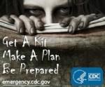Get a Kit, Make a Plan, Be Prepared