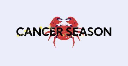 CANCER SEASON