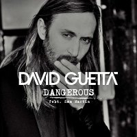 "Watch: ""Dangerous"" by David Guetta (feat. Sam Martin)"