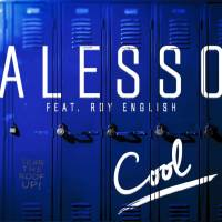 "Audio Interlude: ""Cool"" by Alesso (feat. Roy English)"