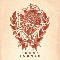 "1st Song of the Day: ""The Way I Tend To Be"" by Frank Turner"