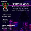 HIP HOP FOR WEALTH / WINTER CLOTHES, FOOD N TOYS DRIVE
