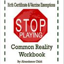 Birth Certificate Workbook by Abundance Child