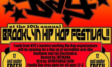 BROOKLYN HIP HOP FESTIVAL : SATURDAY JULY 11TH ZULU NATION AND URBAN ART BEAT