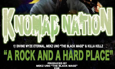 Knomad Nation : A Rock And A Hard Place