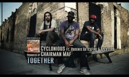 CYCLONIOUS & CHAIRMAN MAF FT. PHOENIX DA ICEFIRE & APEX ZERO – TOGETHER