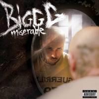 Bigg G – Miserable ( ALBUM )