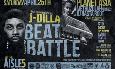 J Dilla Beat Battle Weekend w/ PLANET ASIA , METHUZULAH IN ATLANTA , APRIL 25-26