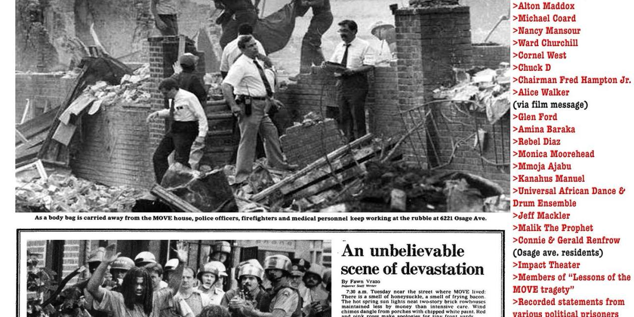 MOVE: 30-Year Commemoration of the 1985 Bombing ( May 13 , 2015 in Philadelphia )