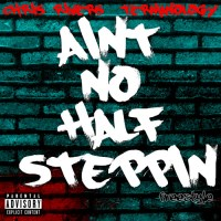Ain't No Half Steppin- Chris Rivers feat. Termanology