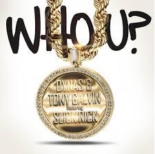 """Dynas & Tony Galvin feat. Slick Rick – """"Who U?"""""""