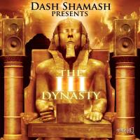 Dash Shamash feat. Madd Illz, Absoulut Karnage & I.N.F. – Leaders (Cuts. Dj Can) of The III Dynasty Album