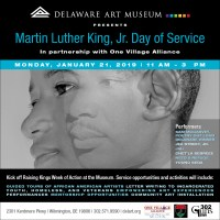 MARTIN LUTHER KING, JR., DAY OF SERVICE AT THE DELAWARE ART MUSEUM WITH ONE VILLAGE ALLIANCE
