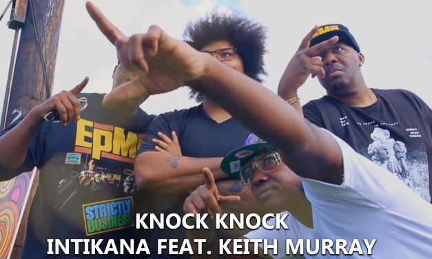 Knock Knock [Music Video] – Intikana feat. Keith Murray