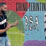 Chino Terintino – P.S.A (Music Video)