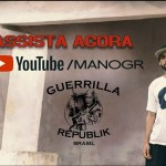 Mano GR – Sonho (OFFICIAL VIDEO) of Guerrilla Republik Brasil