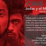 """Cine Foro """" Judas y el Mesías Negro"""" presentado por Guerrilla Republik Ecuador"""