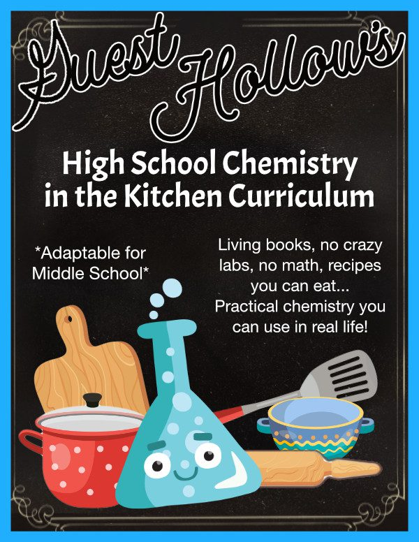 Guest Hollow's High School Chemistry in the Kitchen Curriculum