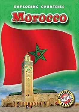 Morocco (Blastoff! Readers: Exploring Countries)