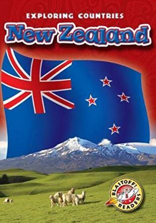 New Zealand (Blastoff Readers. Level 5)
