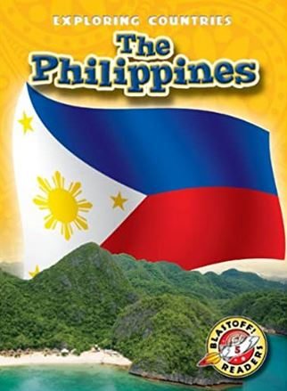 Philippines, The (Blastoff! Readers: Exploring Countries)