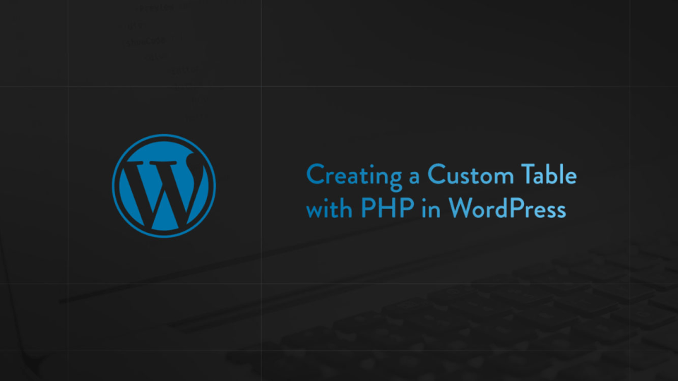 custom table php wordpress