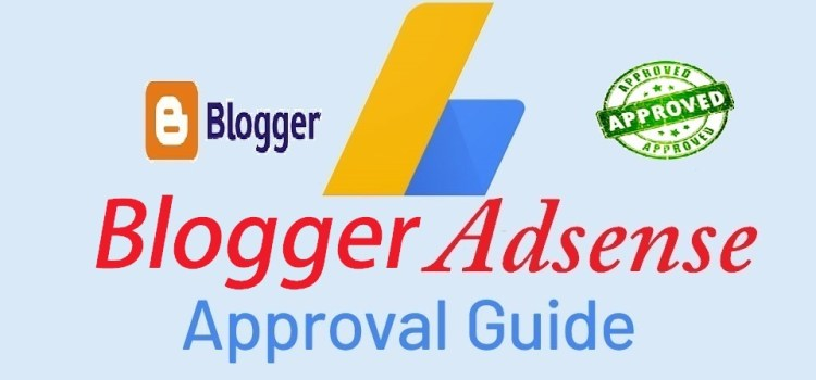 How To Get Adsense Approval On Blogger in 2021