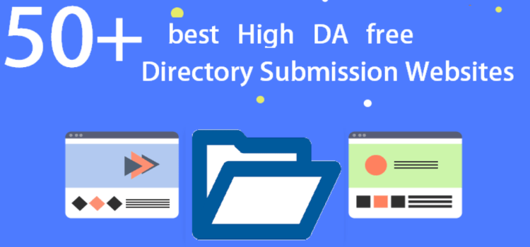 50+ Free High DA Directory Submission Sites List 2021