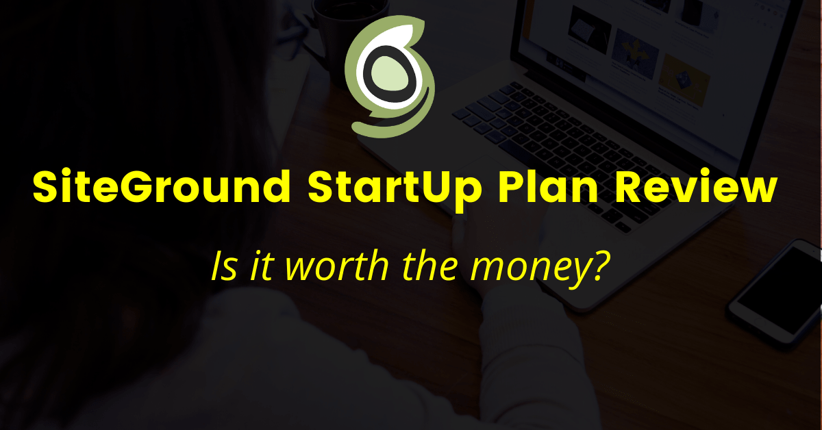 SiteGround StartUp Plan