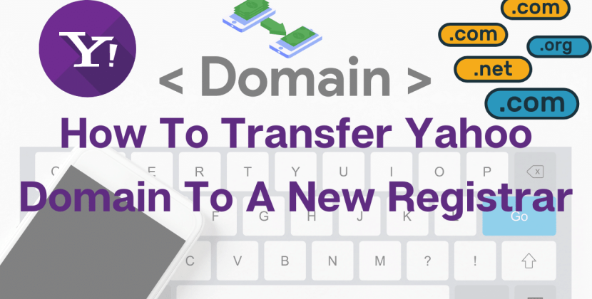 How To Transfer Yahoo Domain To A New Registrar