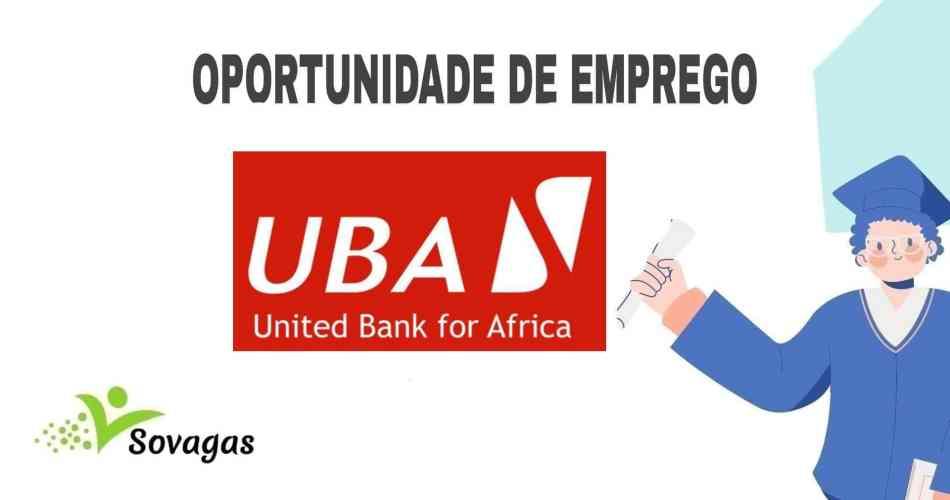 Recrutamento UBA Moçambique