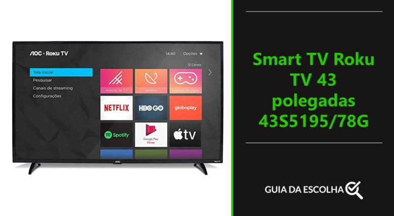 Smart TV Roku TV 43 polegadas 43S5195/78G